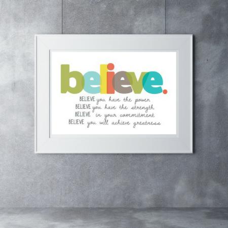 Believe 11×17 print